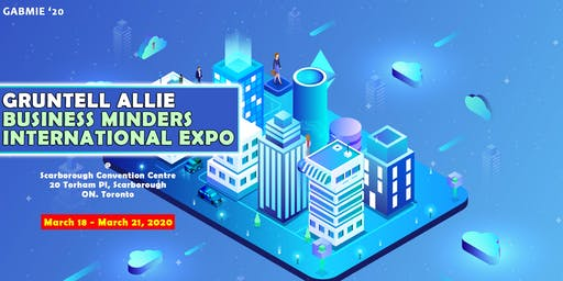 GRUNTELL ALLIE BUSINESS MINDERS INTERNATIONAL EXPO
