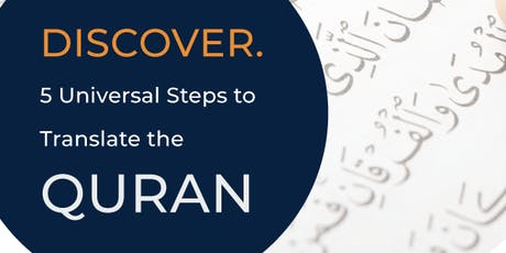 Adelaide Discover 5 Universal Steps to Translate the Quran tickets
