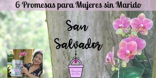 6 Promesas para Mujeres sin Marido-San Salvador