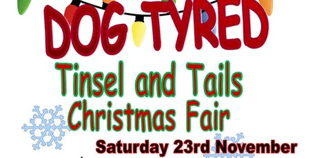 Tinsel and Tails Chirstmas Fair tickets