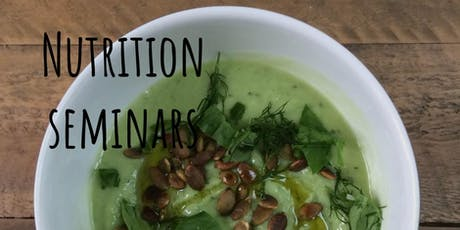 Nutrition for Gut Health - Lunchtime Seminars tickets