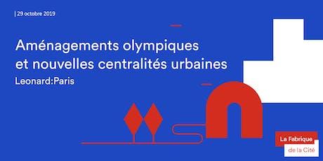 Aménagements olympiques et nouvelles centralités urbaines billets