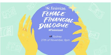 Female Financial Dialogue #Finimized, Sydney tickets
