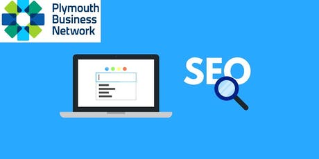 Plymouth Business Network - Tuesday 22nd October (SEO Special Event) tickets