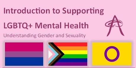 Supporting LGBTQ+ Mental Health - Understanding Gender and Sexuality  tickets