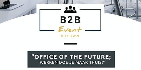 Office of the future; werken doe je maar thuis! tickets