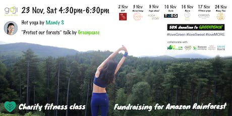 Charity fitness class *fundraising for Amazon Rainforest tickets