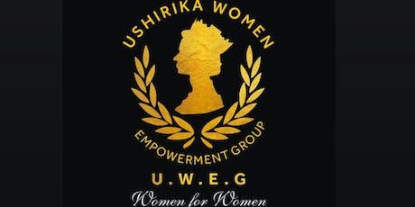 USHIRIKA WOMEN EMPOWERMENT GROUP LAUNCH tickets