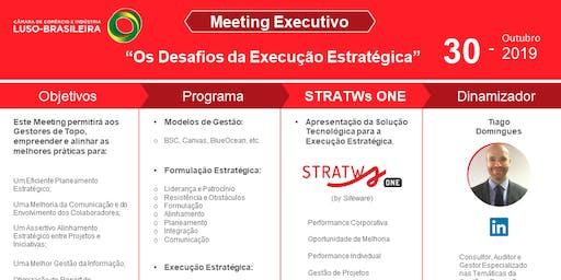 """Executive Meeting - """" Os Desafios da Execução Estratégica"""""""