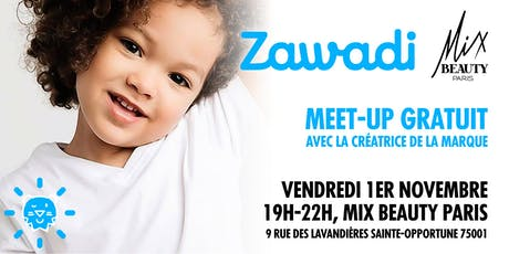 MEET UP avec BEATRICE BELLE, créatrice de la marque ZAWADI billets