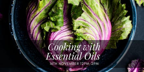 Cooking with Essential Oils Workshop tickets