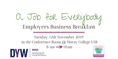 A Job for Everybody Employers Business Breakfast