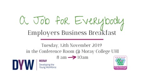 A Job for Everybody Employers Business Breakfast tickets