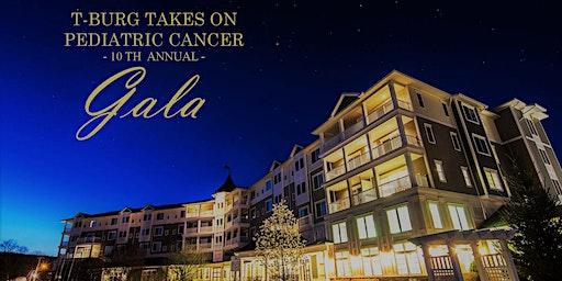T-Burg Takes On Pediatric Cancer 10th Annual Gala 2020!