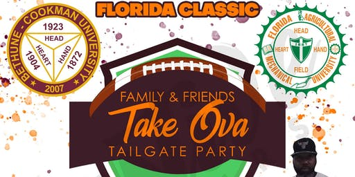 Family & Friends  Florida Classic 2019'Take Ova Tailgate Party