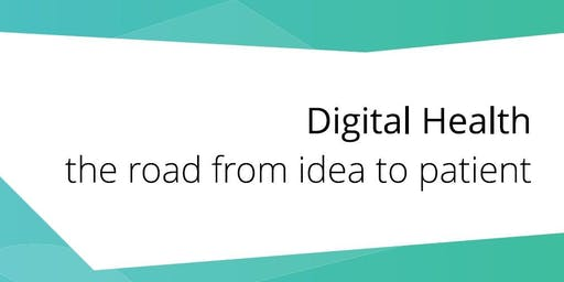 Digital Health: the road from idea to patient