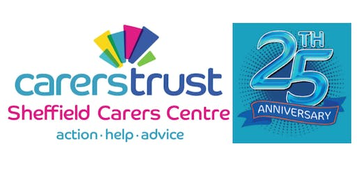 Sheffield Carers Centre  25th Anniversary Celebration & AGM