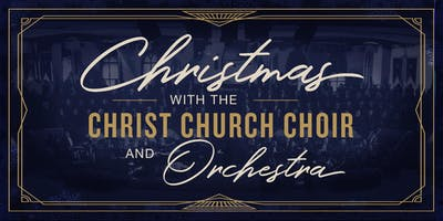 Christmas with the Christ Church Choir - December 7, 2019