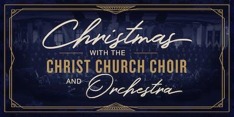 Christmas with the Christ Church Choir - December 7, 2019 tickets