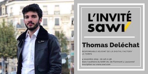 L'Invité SAWI : Thomas Deléchat