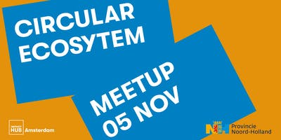 Circulair Noord-Holland   Ecosystem Meetup