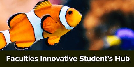 Faculties Innovative Student's Hub event tickets