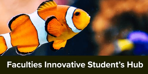 Faculties Innovative Student's Hub event