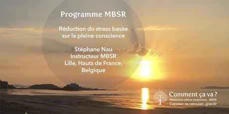Programme MBSR à Lille (France) - Janvier-Février 2020 avec Stéphane Nau billets
