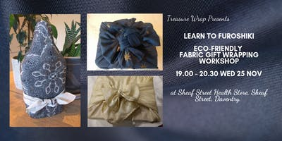 Furoshiki- reusable giftwrapping workshop with Treasure Wrap