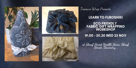 Furoshiki- reusable giftwrapping workshop with Treasure Wrap tickets