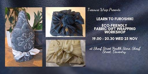 Furoshiki- reusable giftwrapping workshop with Treasure Wrap