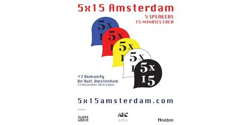 5X15 Amsterdam #2: Humanity