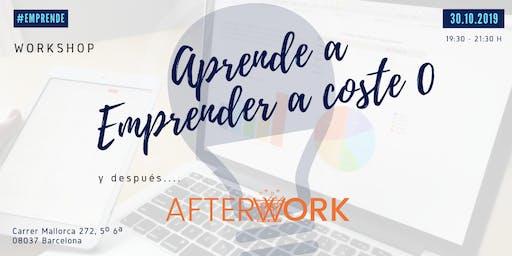Workshop APRENDE A EMPRENDER A COSTE 0 + AFTERWORK
