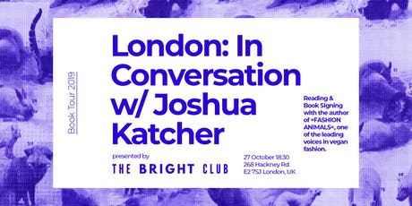 Fashion Animals Book Launch: An Evening with Joshua Katcher tickets