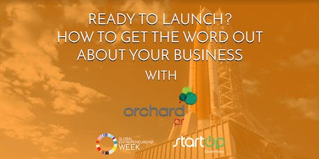 """Ready for launch – Communicating your new business or product"" tickets"