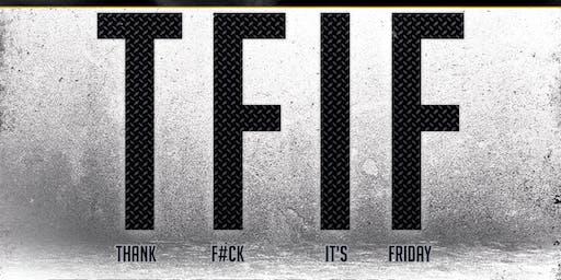 TFIF - Fri 15th November
