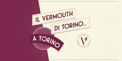 IL VERMOUTH DI TORINO...A TORINO