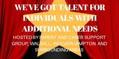 AUDITIONS (under 16) We've got talent individuals additional needs & family