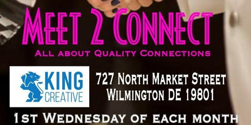 Meet 2 Connect - Wilmington DE - King Creative
