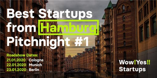 Best Startups from Hamburg Pitchnight #1 - Köln