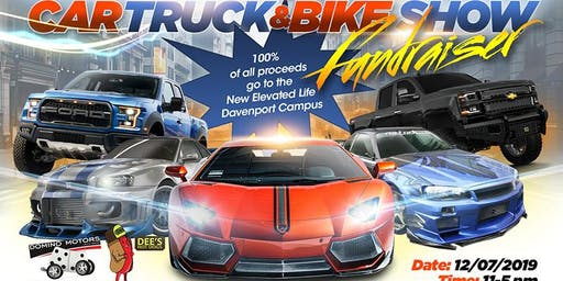 Elevated Life Style Car, Truck and Bike Show (Fundraiser)