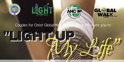 """LIGHT UP MY LIFE"" - An Annual ANCOP Global Walk"