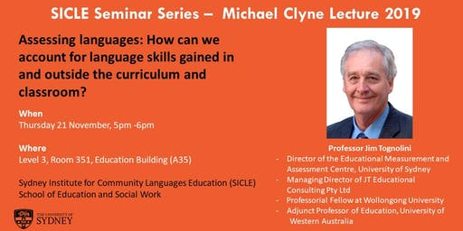 SICLE Seminar Series - Michael Clyne Lecture 2019