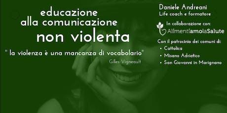 """""""Educazione alla comunicazione non violenta"""" biglietti"""
