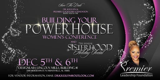 Powerhouse Women's Conference & Sisterhood Holiday Social
