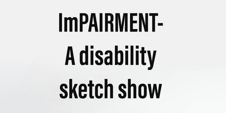 Impairment by Jack Carroll & Pete Selwood tickets