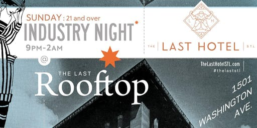 THE LAST HOTEL ROOFTOP INDUSTRY