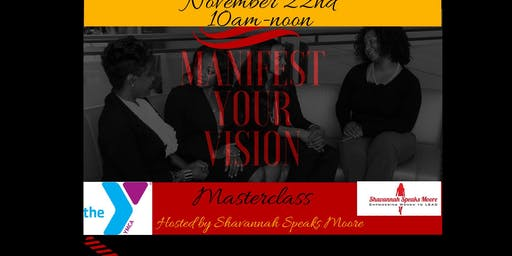 Manifest Your Vision Masterclass