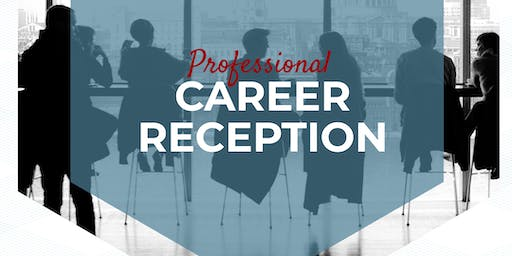 Professional Career Reception 2019