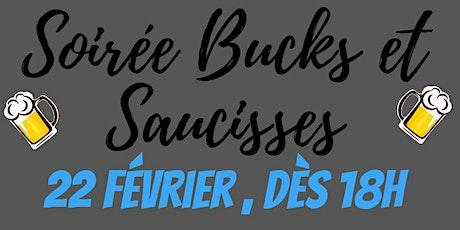 Soirée Bucks et Saucisses billets